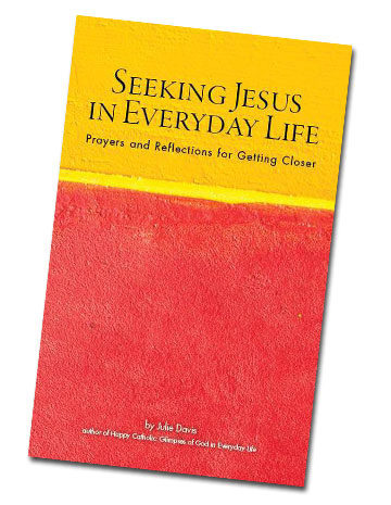 Seeking Jesus in Everyday Life